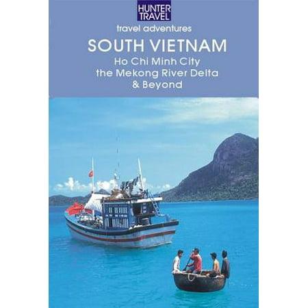 South Vietnam: Ho Chi Minh City, the Mekong River Delta & Beyond -