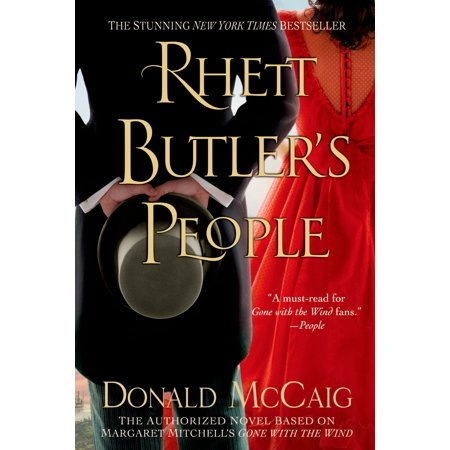 Rhett Butler's People : The Authorized Novel based on Margaret Mitchell's Gone with the Wind](Scarlett Costume Gone With The Wind)