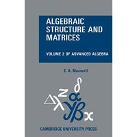 Algebraic Structure and Matrices Book 2