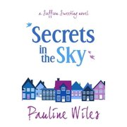 Secrets in the Sky : A Saffron Sweeting Novel