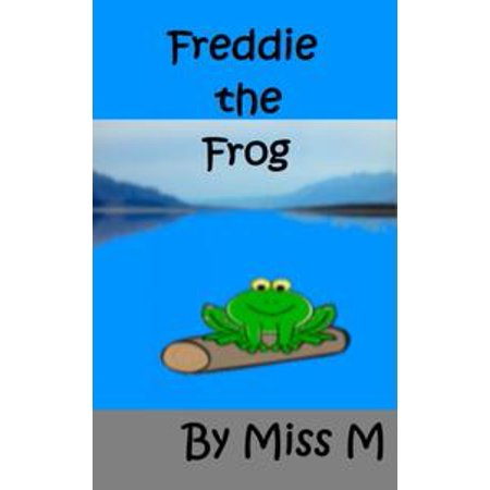 Freddie the Frog - eBook (Kermit The Frog And Miss Piggy Costumes)