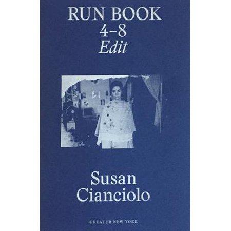 Susan Cianciolo: Run Book 4 - 8 :