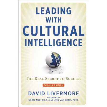 Leading with Cultural Intelligence : The Real Secret to (Examples Of Cultural Intelligence In The Workplace)