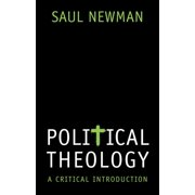 Political Theology : A Critical Introduction