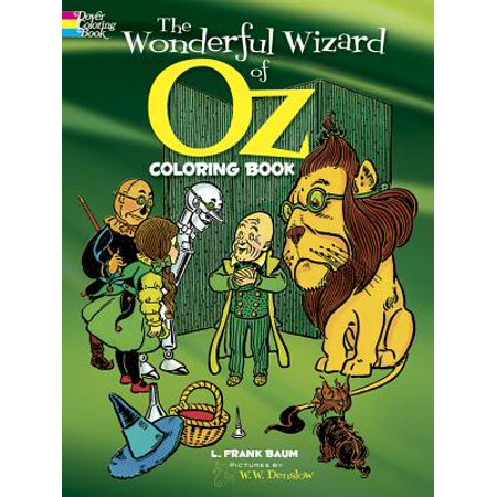 Dover Classic Stories Coloring Book: The Wonderful Wizard of Oz Coloring Book
