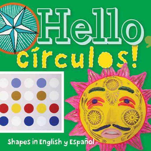 Hello, Circulos!: Shapes in English y Espanol