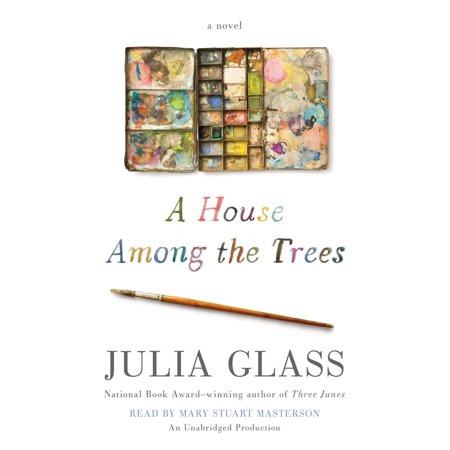 A House Among the Trees - Audiobook (A House Among The Trees A Novel)