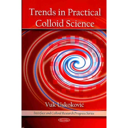 Trends in Practical Colloid Science
