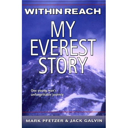 Within Reach : My Everest Story (Blaze Union Story To Reach The Future)