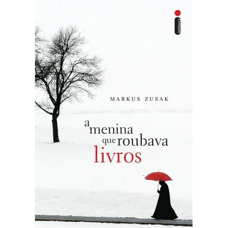 A menina que roubava livros - eBook (Livros Best Sellers Romance 2019)