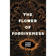 The Flower of Forgiveness (Paperback)