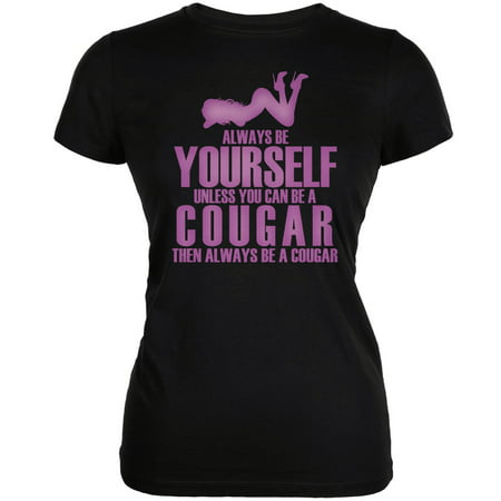 Always Be Yourself Sexy Cougar Black Juniors Soft - Cougar Black Green
