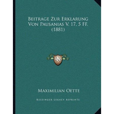 Beitrage Zur Erklarung Von Pausanias V  17  5 Ff   1881