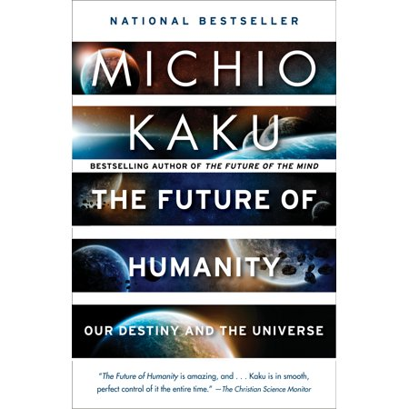 The Future of Humanity : Our Destiny in the Universe Citizens Of Humanity Sizes