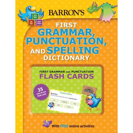Barron's First Grammar, Punctuation and Spelling Dictionary : Includes Flashcards Plus Online Games and Worksheets - Grammar Review Games