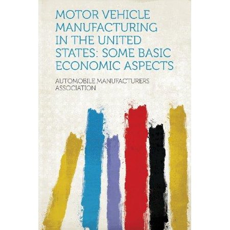 Motor Vehicle Manufacturing in the United States