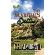 The Marshal's Destiny Large Print