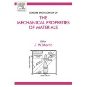 Concise Encyclopedia of the Mechanical Properties of Materials (Hardcover)