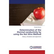 Determination of the Thermal Conductivity by Using the Hot Wire Method