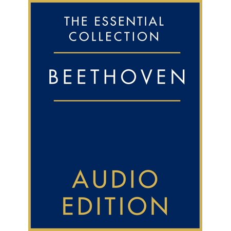 The Essential Collection: Beethoven Gold - eBook