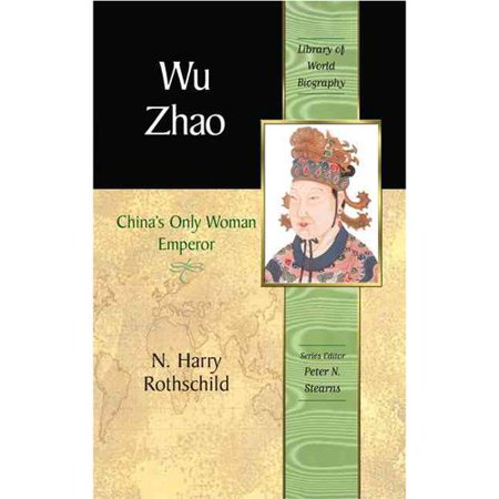 Wu Zhao  Chinas Only Woman Emperor