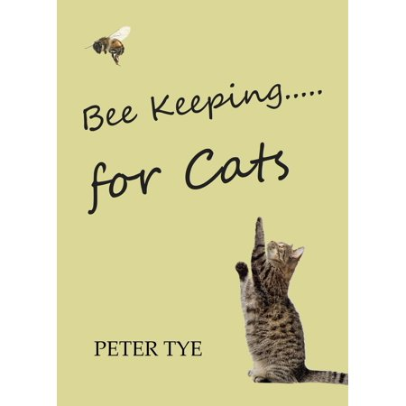 Bee Keeping for Cats - eBook (Bee Cat)