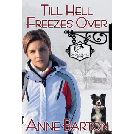 Till Hell Freezes Over -