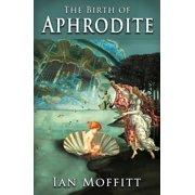 The Birth of Aphrodite - eBook