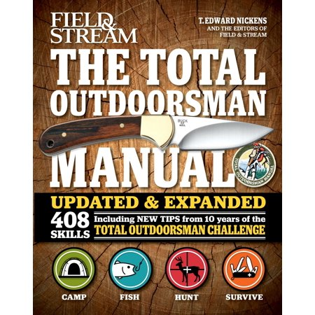 The Total Outdoorsman Manual (10th Anniversary (Field And Stream The Total Outdoorsman Manual)