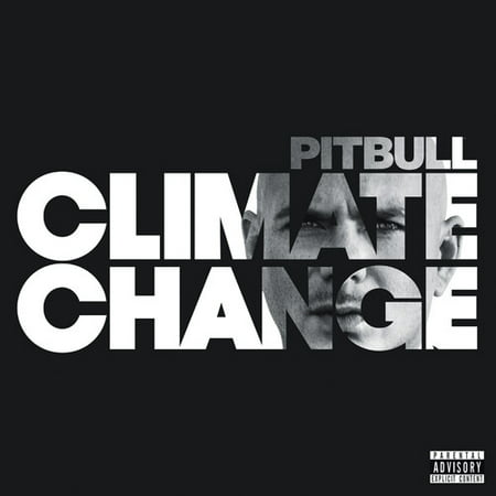 Pitbull - Climate Change (Explicit) (CD) (Were Pit Bulls Bred To Be Nannies)