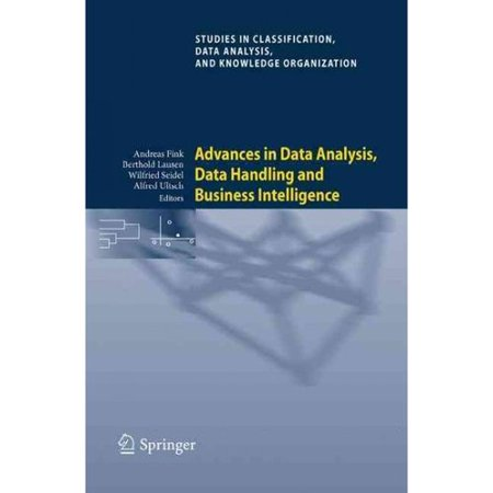 Advances In Data Analysis  Data Handling And Business Intelligence  Proceedings Of The 32Nd Annual Conference Of The Gesellschaft Fur Klassifikation E V   Joint Conference With The British Classification Society  Bcs