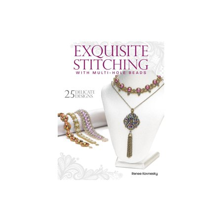 Kalmbach Exquisite Stitching w/Multi Hole Beads (Exquisite Beading)