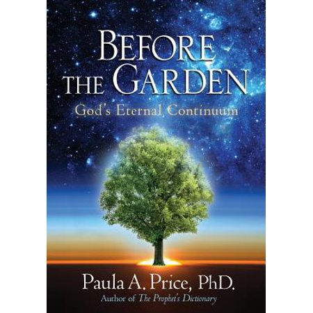 Before the Garden : God's Eternal Continuum