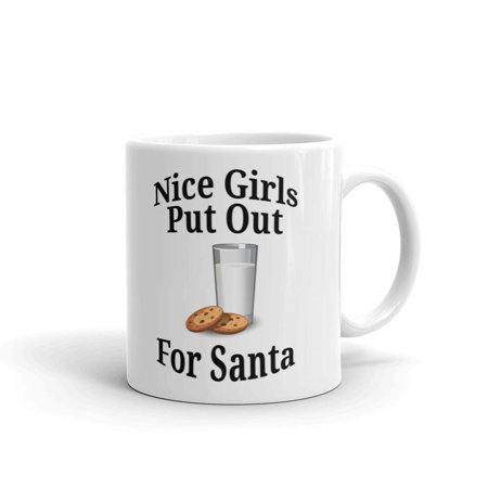 Nice Girls Put Out for Santa Naughty List Stocking Funny Coffee Tea Ceramic Mug Office Work Cup Gift 11 (Santa Put Me On The Naughty List)