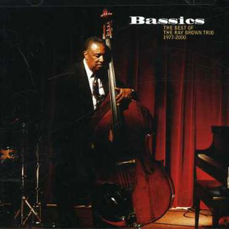 Best Halloween Trios (Bassics: Best of Ray Brown Trio 1977-2000)
