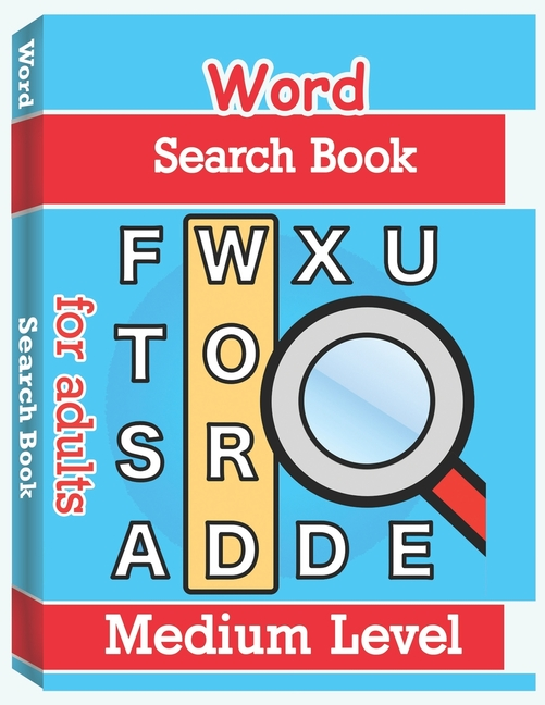 Word Search Books For Adults - Medium Level : Word Search Puzzle Books For  Adults, Large Print Word Search, Vocabulary Builder, Word Puzzles For  Adults (Paperback) - Walmart.com - Walmart.com
