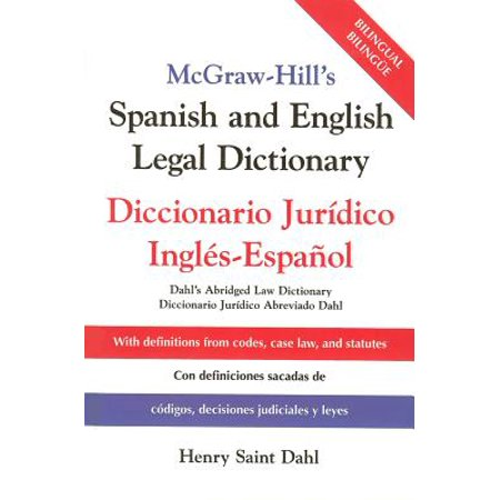 McGraw-Hill's Spanish and English Legal Dictionary : Doccionario Juridico