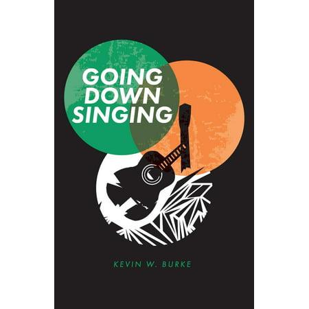 Going Down Singing