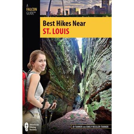 Best Hikes Near St. Louis - eBook