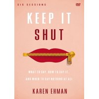 Keep It Shut Video Study: What to Say, How to Say It, and When to Say Nothing at All (Other)