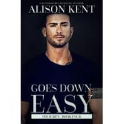 Goes Down Easy - eBook