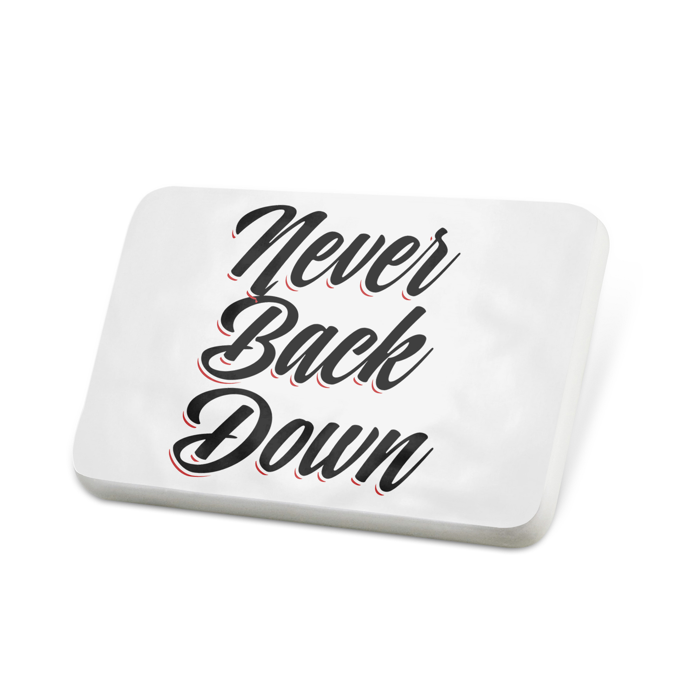 Porcelein Pin Vintage Lettering Never Back Down Lapel Badge – NEONBLOND