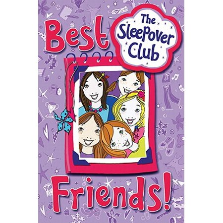 Best Friends! (the Sleepover Club) (Best Friend Sleepover Ideas)