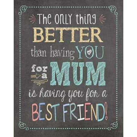 Best Friend Mum Rolled Canvas Art - Jo Moulton (8 x 10)