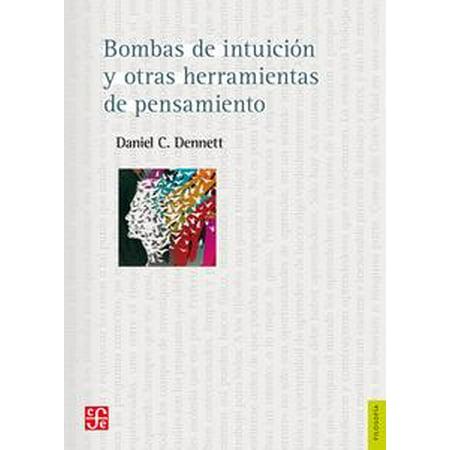 Bombas de intuición y otras herramientas del pensamiento - eBook