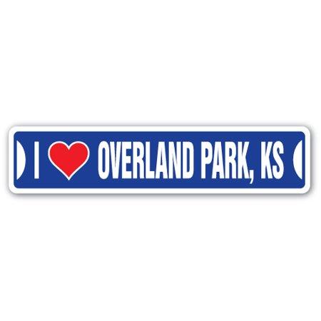 I Love Overland Park Kansas Street Sign Ks City State Us Wall Road Gift