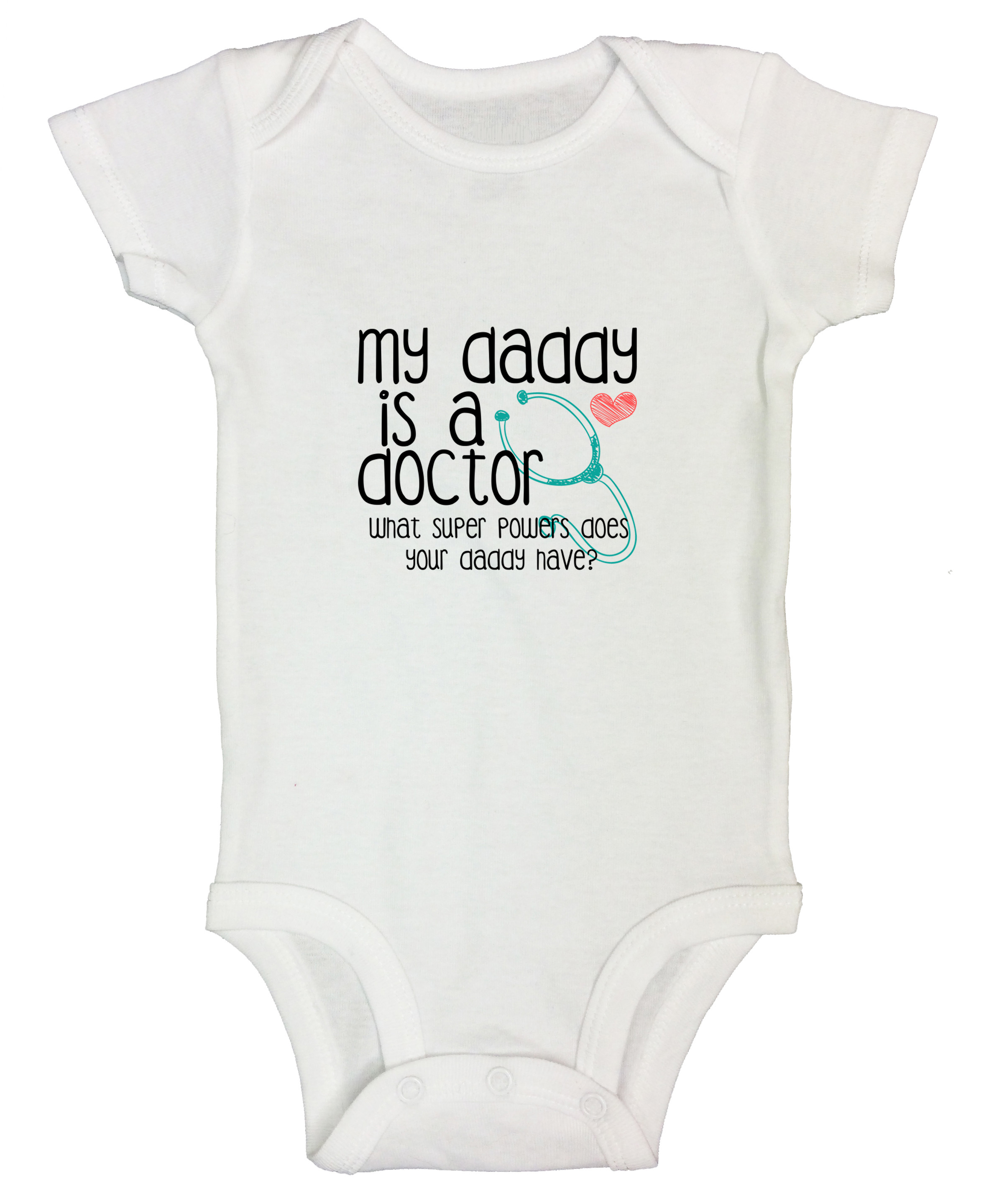 Baby Vests Bodysuit My Daddy Is A Doctor What Super Power Does Yours Have?