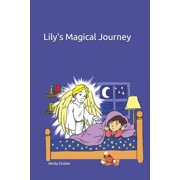 Lily's Magical Journey (Paperback)