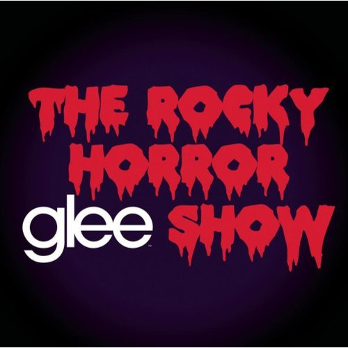 Glee: The Music - The Rocky Horror Glee Show Soundtrack