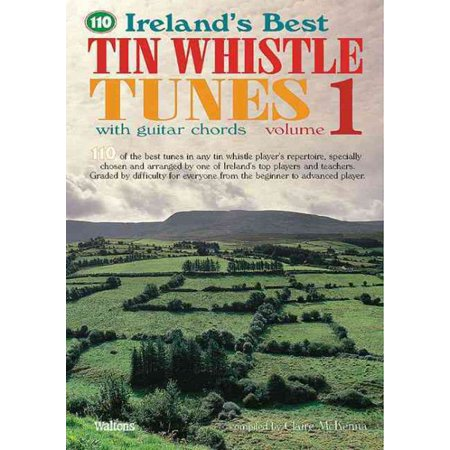 110 Ireland\'s Best Tin Whistle Tunes - Volume 1 : With Guitar Chords ...